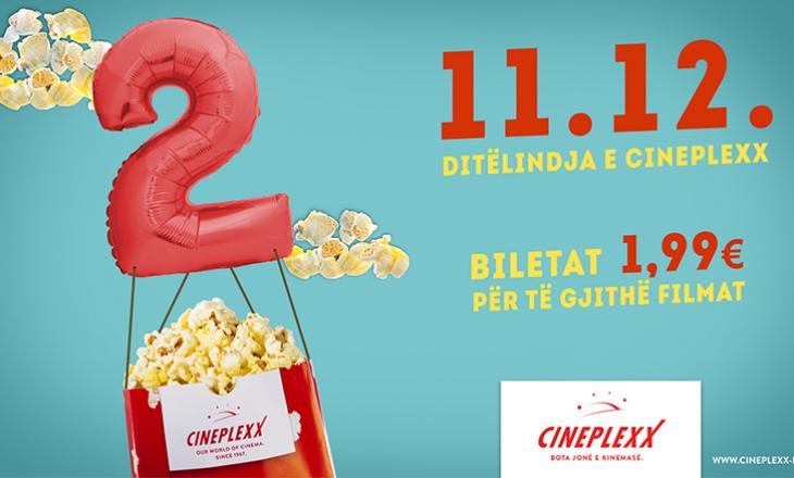 Cineplexx feston ditëlindjen me super-ofertë, të gjitha biletat 1,99€!