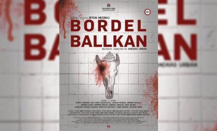 "Anulohet repriza e shfaqjes ""Bordel Ballkan"""