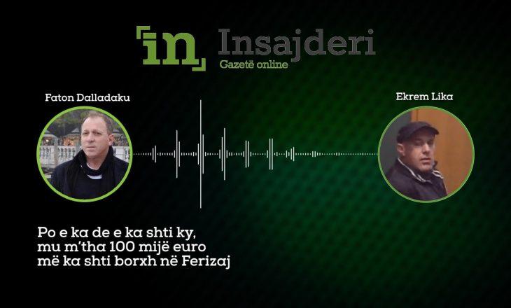 Përgjimet për Fajde: Dalladaku -Likës: Rrahim Hashimi e ka fut 100 mijë euro borxh Kadri Rexhepin
