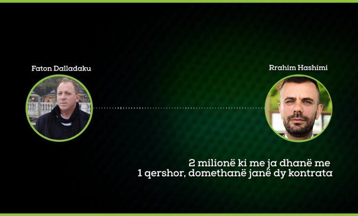 Përgjimet për Fajde: Hashimi-Dalladakut: 2 milionë ki me ja dhanë me 1 qershor