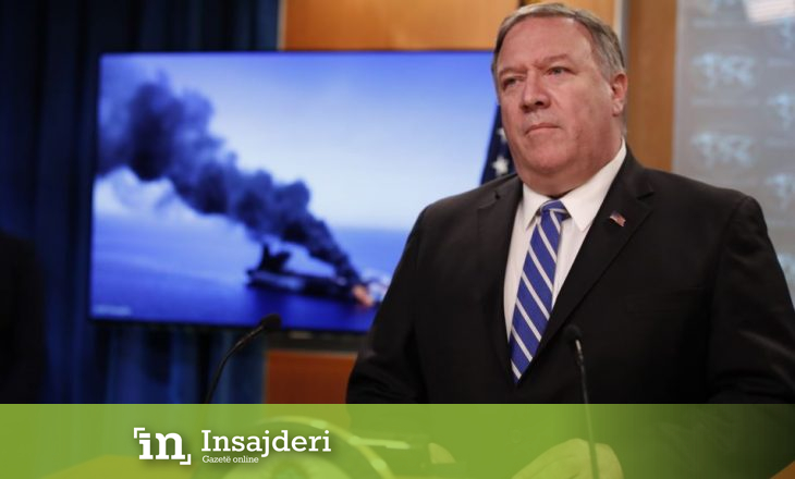 Pompeo: Irani përgjegjës për sulmet ndaj cisternave