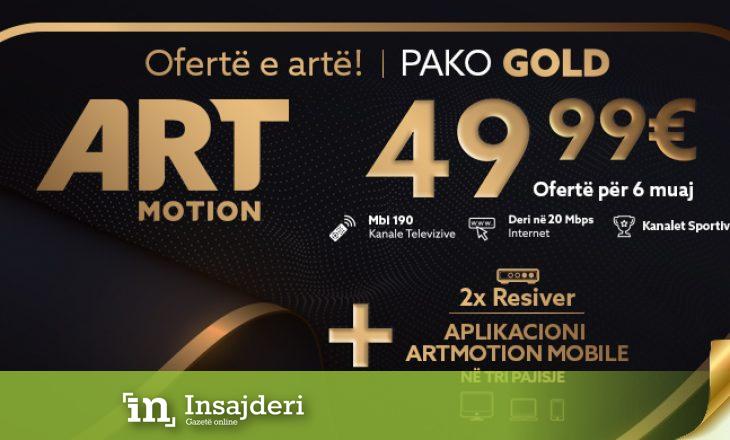 Oferta më e re nga Artmotion, Pako GOLD për 6 muaj – 49.99 Euro