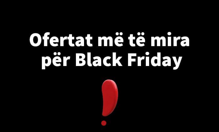 Si t'i zgjedhim ofertat më të mira për Black Friday në Kosovë?