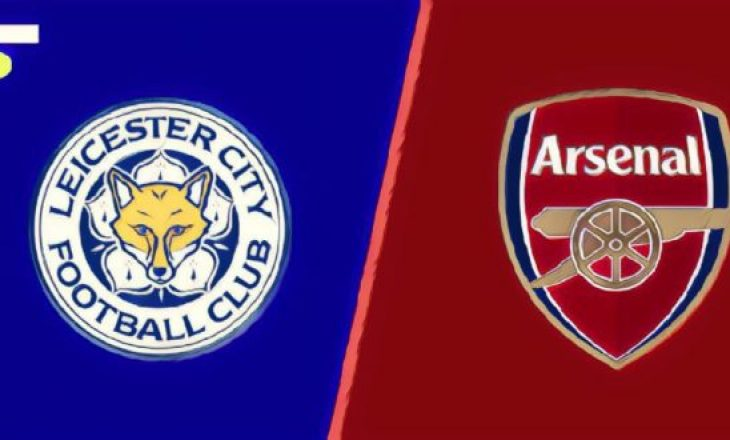 Formacionet zyrtare: Leicester City – Arsenal