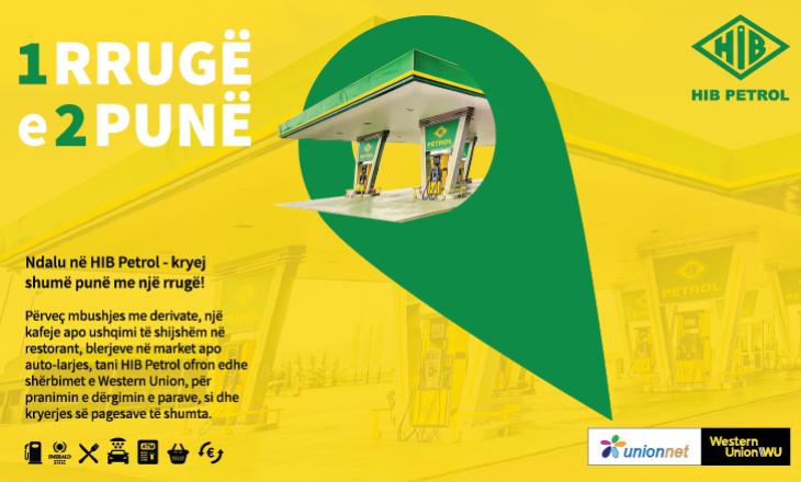 HIB Petrol shton edhe shërbimet e Western Union në gjitha pikat e saj