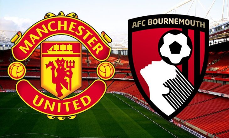 Formacionet Zyrtare: Manchester United vs Bounemouth