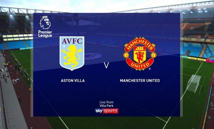 Formacionet Zyrtare: Aston Villa vs Manchester United