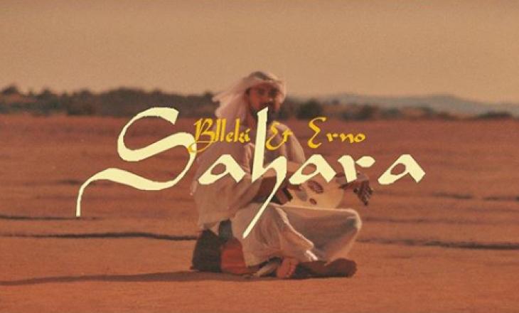 """Blleki dhe Erno publikojnë këngën e tyre më të re """"Sahara"""""""