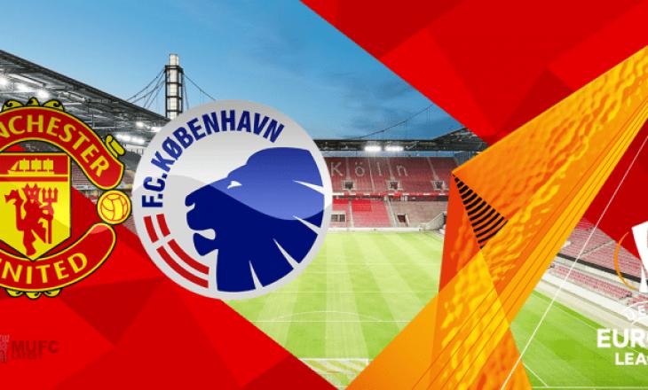 Pa gola pjesa e parë tek Manchester United vs FC Copenhagen