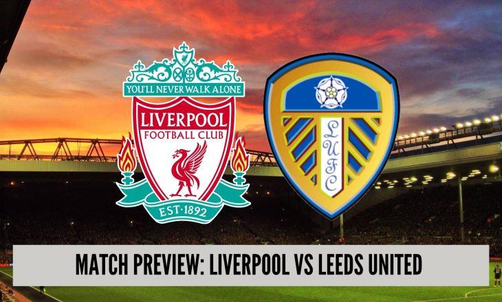 Kampioni Liverpool e fillon sezonin ndaj Leeds – Formacionet zyrtare