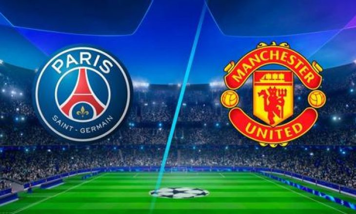 Formacionet zyrtare mes PSG dhe Manchester United