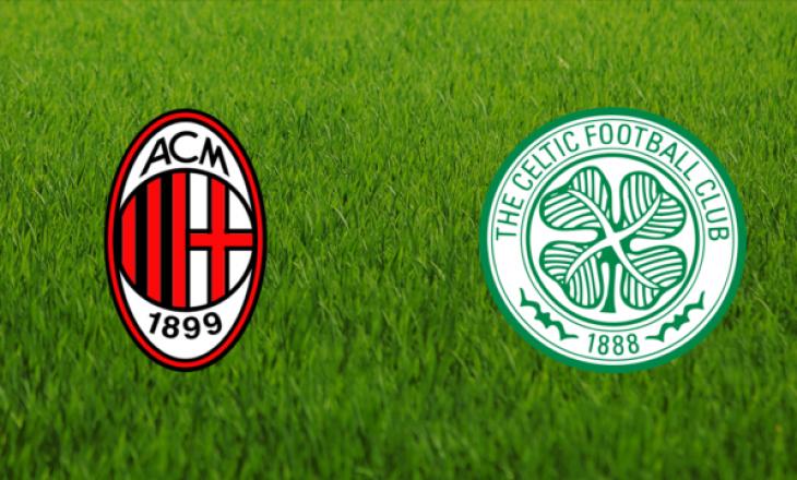 Milan vs Celtic, formacionet e ndeshjes
