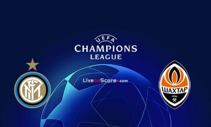 Inter vs Shakhtar – formacionet e sfidës