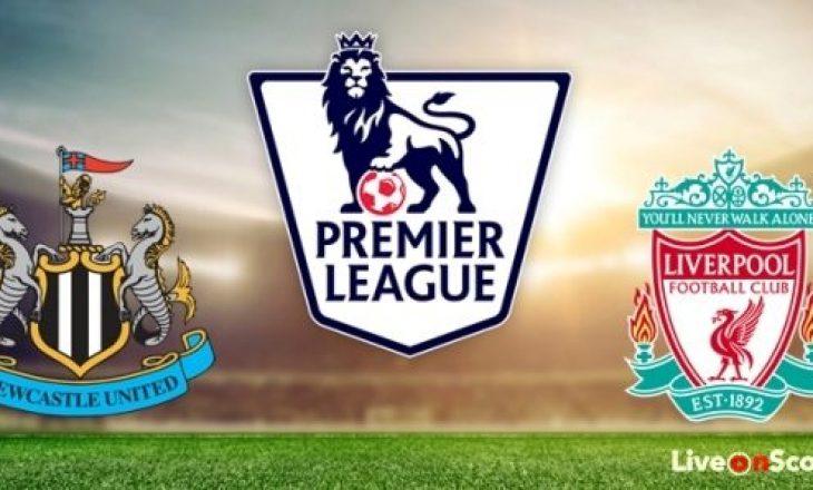 Newcastle United vs Liverpool – formacionet
