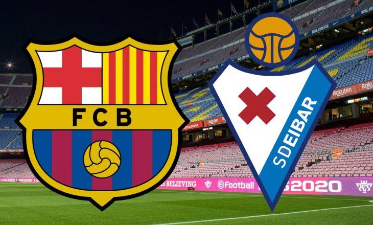 Barcelona vs Eibar – formacionet zyrtare