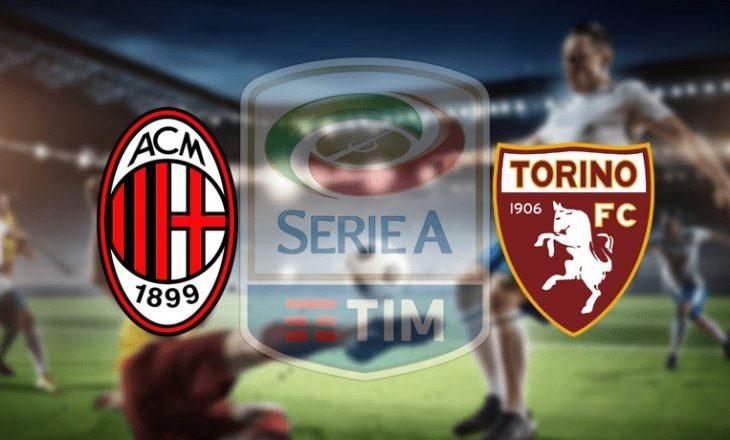Milan pret Torinon – formacionet zyrtare