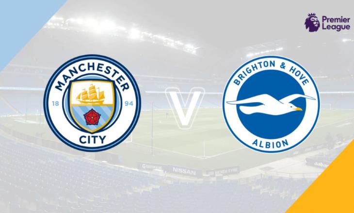 Manchester City vs Brighton & Hove Albion – formacionet