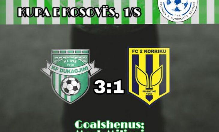Kompletohen ekipet çerekfinaliste të Kupës së Kosovës, Dukagjini mposht 2 Korrikun