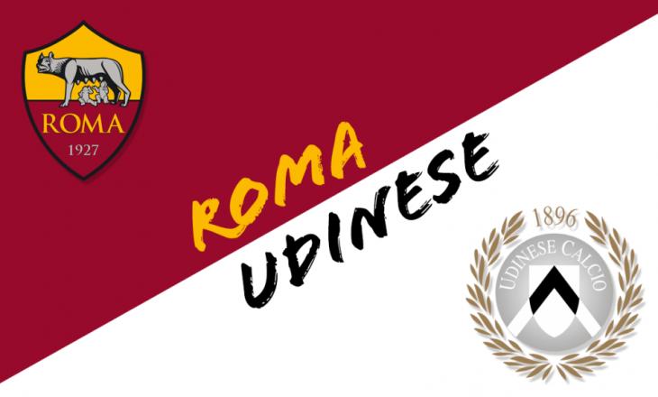 Roma vs Udinese – formacionet zyrtare