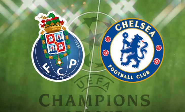 Porto vs Chelsea – formacionet e aktit të parë çerekfinal të Champions League