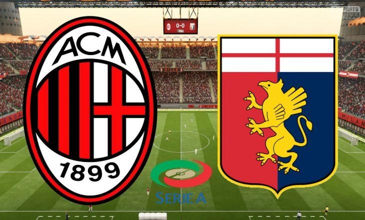 Milan vs Genoa – formacionet zyrtare