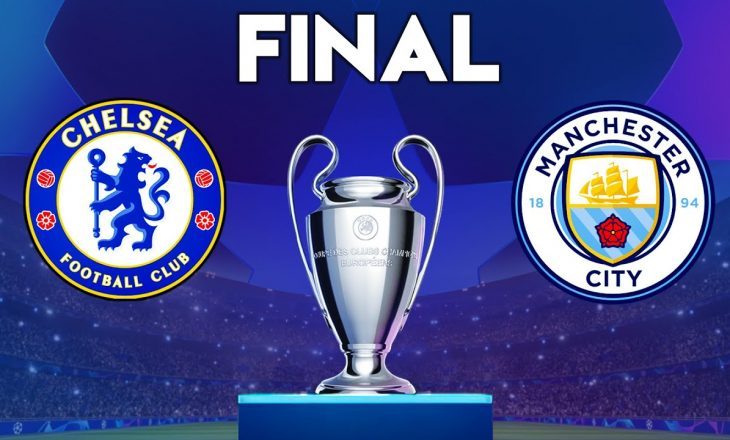 Emocionet e Champions: Chelsea & Manchester City, finalja e madhe