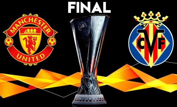 Përballja finale për Ligën e Evropës mes Man United dhe Villarreal
