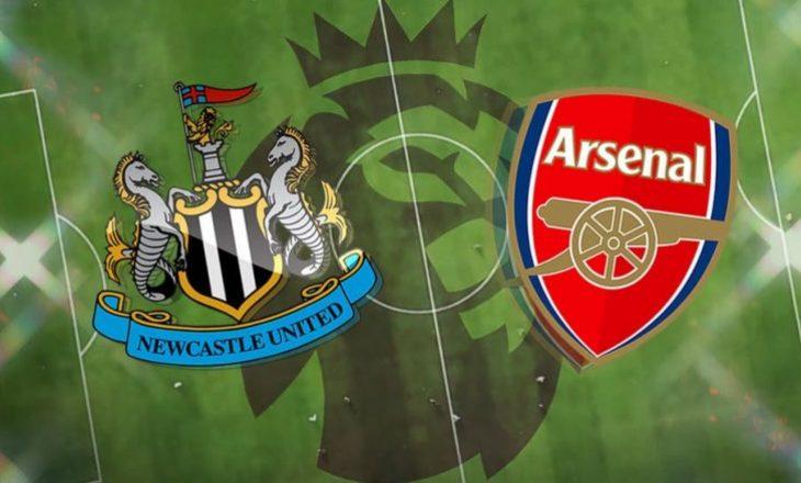 Arsenali dhe Newcastle publikojnë formacionet zyrtare
