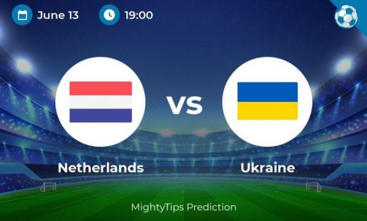 Hollandë – Ukrainë: Formacionet zyrtare