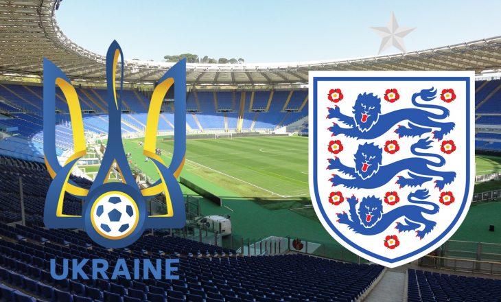 Ukrainë – Angli: Formacionet zyrtare